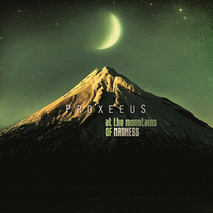 proxeeus-at-the-mountains-of-madness